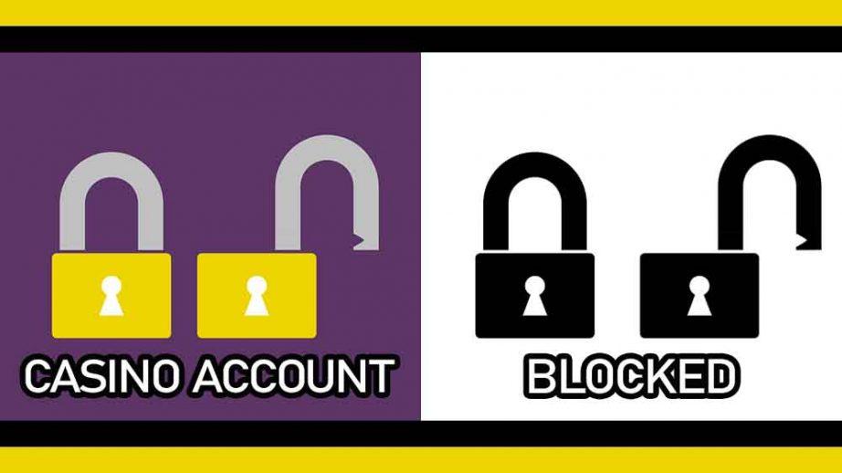 casino account blocked